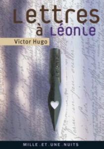 Lettres à Léonie - VictorHugo