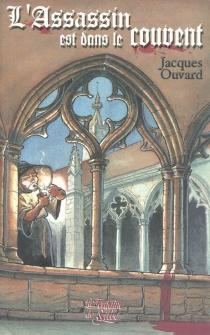 L'assassin est dans le couvent - RogerGuichardan