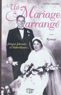 Un mariage arrangé - HélèneGimond