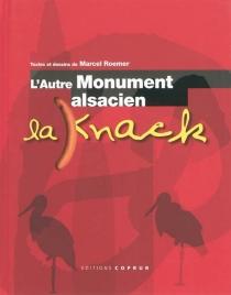 L'autre monument alsacien : la knack - MarcelRoemer