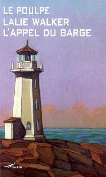 L'appel du barge - LalieWalker