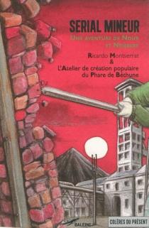 Serial mineur : qui tue les riches ? : une aventure de Nour et Norbert - RicardoMontserrat