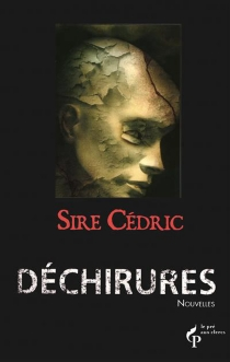 Déchirures - Sire Cédric