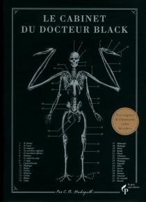Le cabinet du docteur Black : le travail égaré du Dr Spencer Black - Eric B.Hudspeth
