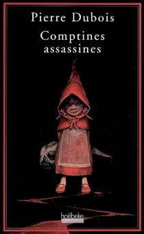Comptines assassines - PierreDubois