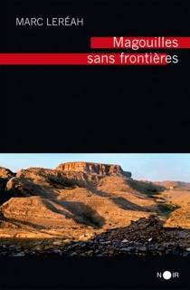 Magouilles sans frontières - MarcLeréah