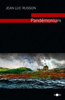 Pandémonium - Jean-LucRusson