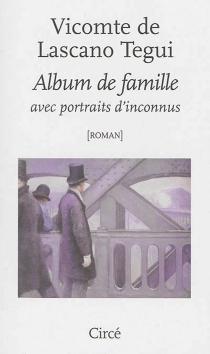 Album de famille avec portraits d'inconnus - EmilioLascano Tegui