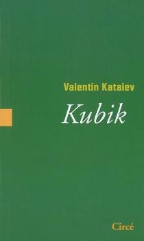 Kubik - ValentinKataiev