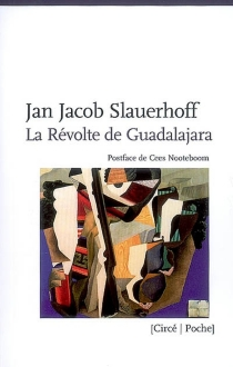 La révolte de Guadalajara - Jan JacobSlauerhoff
