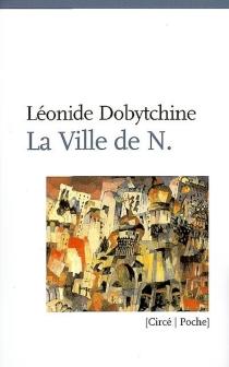 La ville de N - LéonideDobytchine