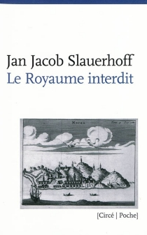 Le royaume interdit - Jan Jacob Slauerhoff