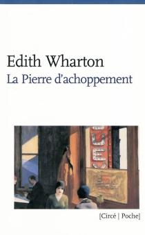 La pierre d'achoppement - EdithWharton