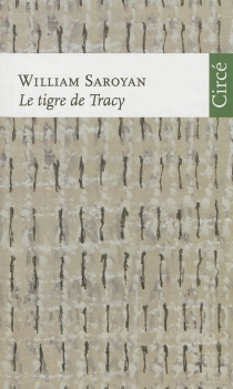 Le tigre de Tracy - William Saroyan