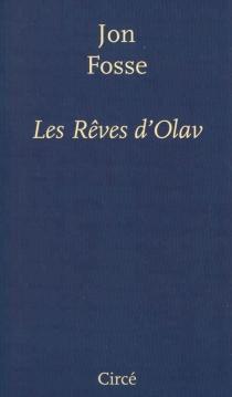 Les rêves d'Olav - JonFosse