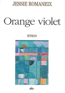 Orange violet - Jessie Romaneix