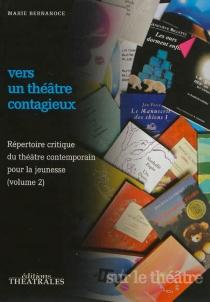 Répertoire critique du théâtre contemporain pour la jeunesse - MarieBernanoce