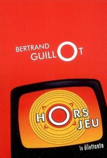 Hors jeu - BertrandGuillot