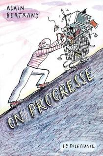 On progresse - AlainBertrand