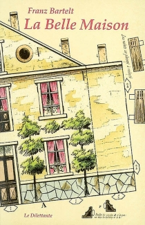 La belle maison - FranzBartelt