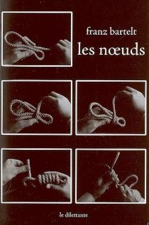 Les noeuds - FranzBartelt