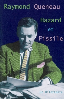 Hazard et Fissile - RaymondQueneau