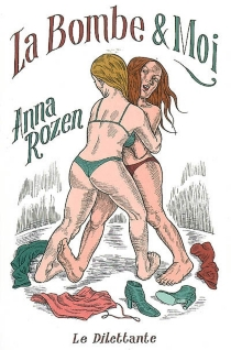 La bombe et moi - AnnaRozen