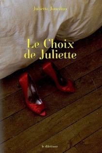 Le choix de Juliette - JulietteJourdan