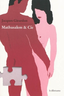 Mathusalem et Cie - JacquesGirardon