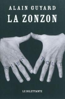 La zonzon - AlainGuyard