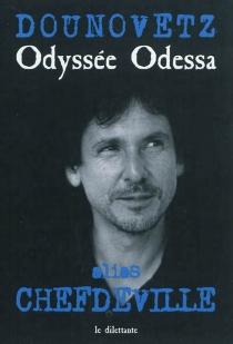 Odyssée Odessa - SergueiDounovetz