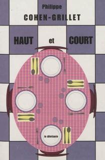 Haut et court - PhilippeCohen-Grillet