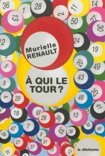 A qui le tour ? - MurielleRenault