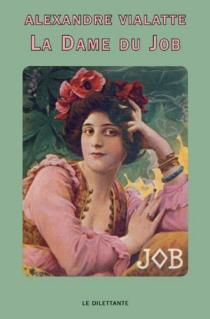 La Dame du Job - AlexandreVialatte