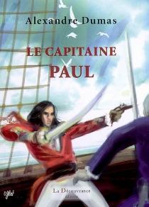 Le capitaine Paul - AlexandreDumas