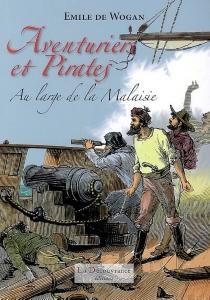 Aventuriers et pirates - Emile deWogan