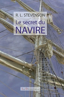 Le secret du navire - Robert Louis Stevenson