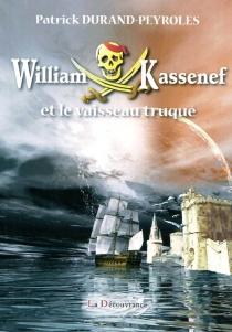 William Kassenef - PatrickDurand-Peyroles