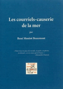 Les courriels-causerie de la mer - René Moniot Beaumont