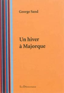 Un hiver à Majorque - GeorgeSand