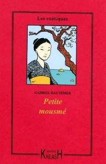 Petite mousmé - LouisDartige Du Fournet
