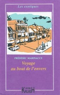 Voyage au bout de l'envers - FrédéricMarinacce