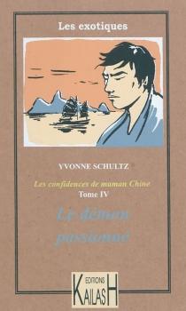 Les récits de maman Chine - YvonneSchultz