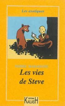 Les vies de Steve - PierreMarmiesse