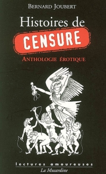 Histoires de censure : anthologie érotique -
