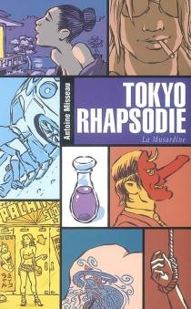 Tokyo rhapsodie - AntoineMisseau