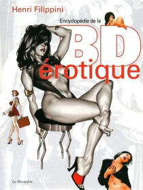Encyclopédie de la BD érotique - Henri Filippini