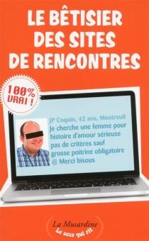 Le bêtisier des sites de rencontres - DelphineLeonore