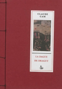 La dague de Dragut - Claude Cam