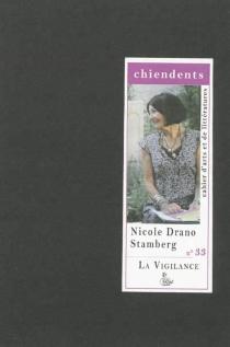 Chiendents : cahier d'arts et de littératures, n° 33 - NicoleDrano-Stamberg